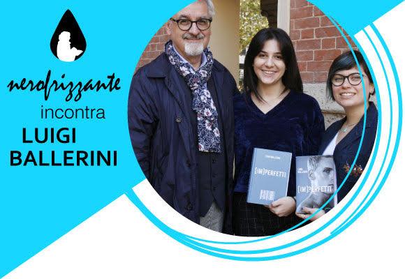 Nerofrizzante incontra lo scrittore Luigi Ballerini - Istituto Salesiano S. Ambrogio Opera don Bosco Milano