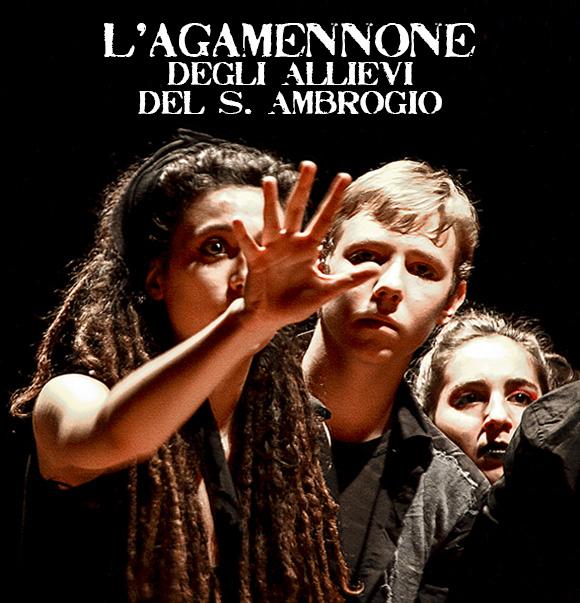 Thauma Festival Teatro Antico Agamennone di Eschilo Primo premio al Liceo Classico Istituto S. Ambrogio Milano - Salesiani Milano