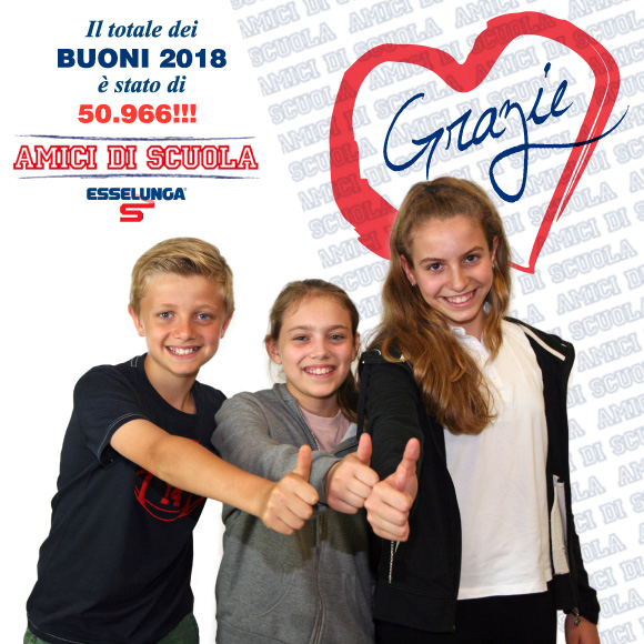 Buoni Amici di Scuola Esselunga 2018 Grazie - Salesiani Milano