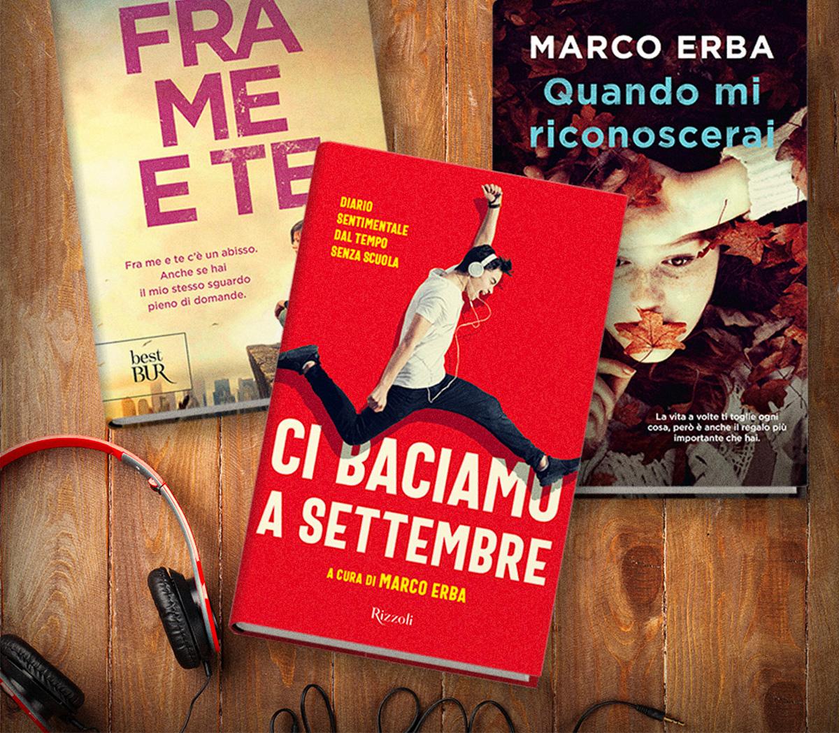 Marco Erba autore di Fra me e te e Ci baciamo a settembre