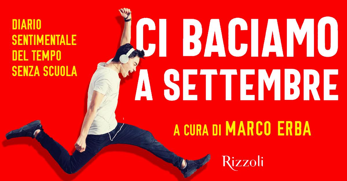Ci baciamo a settembre a cura di Marco Erba - Istituto Salesiano S. Ambrogio Opera don Bosco Milano - Salesiani Milano