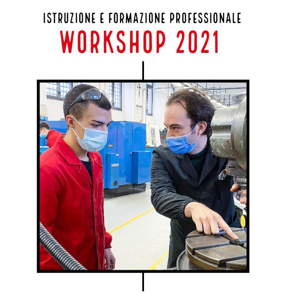 WorkShop 2021 CFP Centro di Formazione Professionale - Salesiani Milano